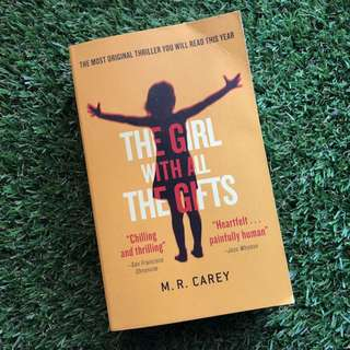 The Girl With All The Gifts - M.K. Carey