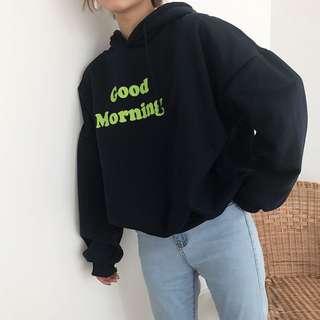 """preorder: """"good morning"""" hoodie"""