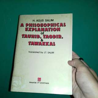A Philosophical Explanation of Tauhid, Taqdir, & Tawakkal
