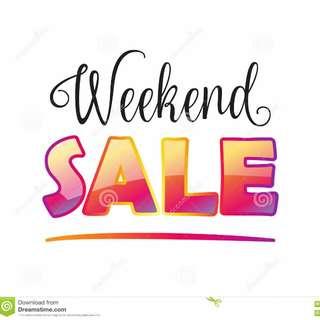 Weekends SALE... SALE ..... SALE...