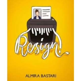 Ebook - novel RESIGN by Almira Bastari