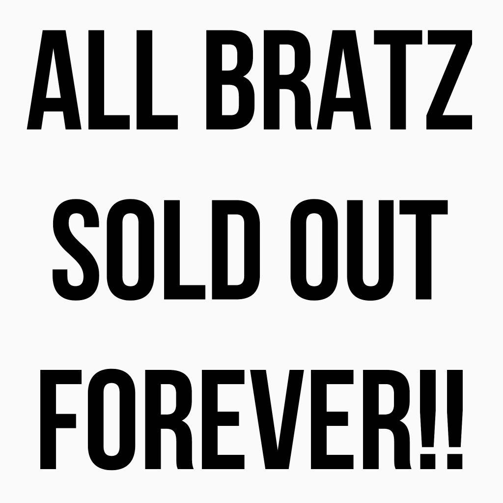 ALL BRATZ SOLD