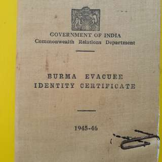 GOVERNMENT OF INDIA 1945 - 1946 . vintage  BURMA EVACUEE IDENTITY CERTIFICATE , Commonwealth Relations Department