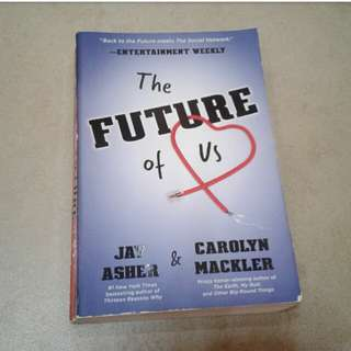 The Future of Us (Jay Asher & Carolyn Mackler)