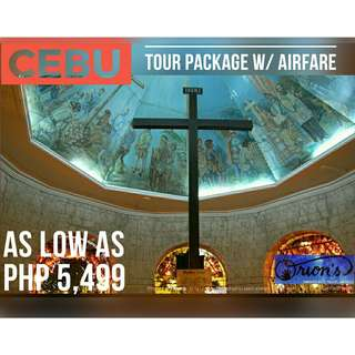 CEBU WITH AIRFARE FOR AS LOW AS ₱ 5,499/PAX - NO HIDDEN CHARGES!!