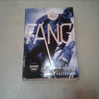 Fang A Maximum Ride Novel by James Patterson