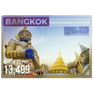 EXPERIENCE BANGKOK FOR AS LOW AS ₱ 13,499/PAX - NO HIDDEN CHARGES!!