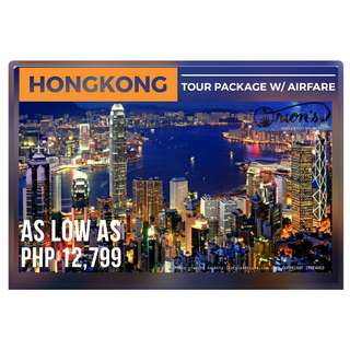 EXPERIENCE HONGKONG FOR AS LOW AS ₱ 12,799/PAX - NO HIDDEN CHARGES!!