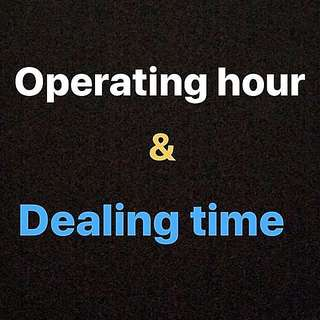 Operating hours & Dealing Timing