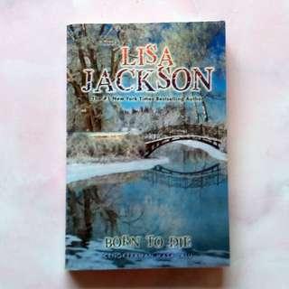 Novel Suspense Thriller Born to Die Cengkeraman Masa Lalu by Lisa Jackson