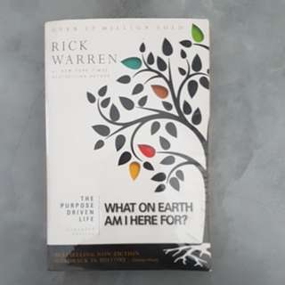 Rick Warren- What on Earth am I Here For