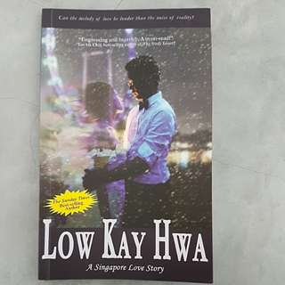 Low Kay Hwa - A Singapore Love Story