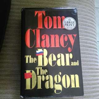 the bear and the dragon by tom clancy (large print_hardcover)