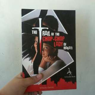 Trail of the Chop Chop Lady