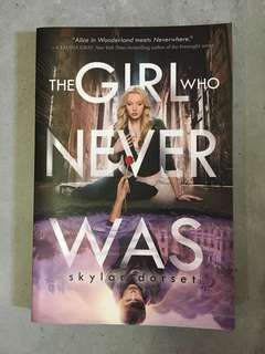 The Girl Who Never Was, by Skylar Dorset