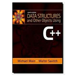 Data Structures and Other Objects Using C++ (4th Edition) 4th Edition by Michael Main (Author),‎ Walter Savitch (Author)