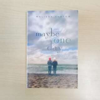 MAYBE ONE DAY by Melissa Kantor BOOK