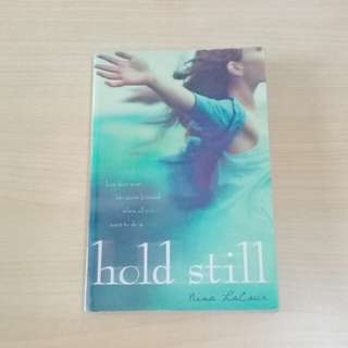 HOLD STILL by Nina LaCour BOOK