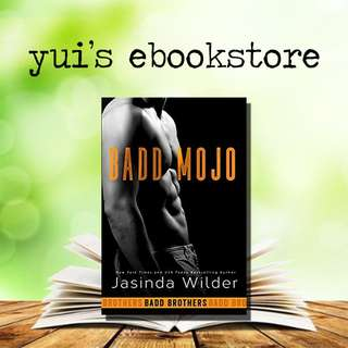 YUI'S EBOOKSTORE - BADD MOJO - BADD BROTHERS #6