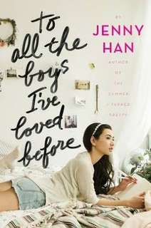 To All The Boys I Loved Before - Jenny Han