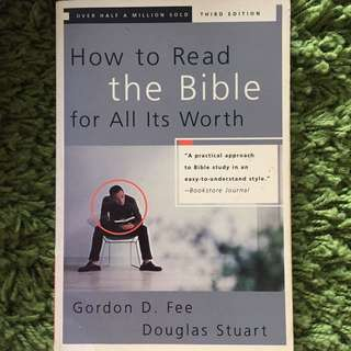 How to Read the Bible for All Its Worth - Gordon D. Fee &  Stuart K Douglas