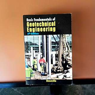 Basic Fundamentals of Geotechnical Engineering 5th Ed. by Besavilla