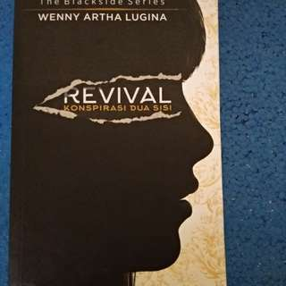 Revival : Konspirasi Dua Sisi by Wenny Artha Lugina