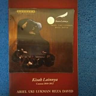 Kisah Lainnya [Catatan 2010 – 2012] Pengarang     : Ariel, Uki, Lukman, Reza, David