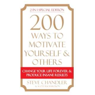 200 Way To Motivate Yourself & Others (Omnibus)