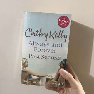Always and Foever / Past Secrets by Cathy Kelly