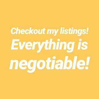 Checkout my listings! Everything is negotiable!