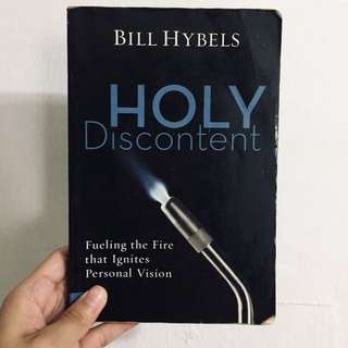 holy discontent / bill hybels