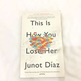 Junot Diaz: This is how you lose her
