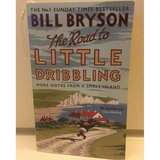 [USED] The road to Little Dribbling by Bill Bryson