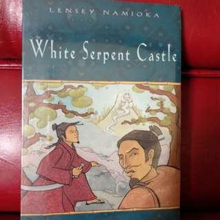 White Serpent Castle by Lensey Namioka