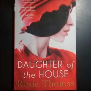"BRAND NEW ""Daughter of the House"" by Rosie Thomas"