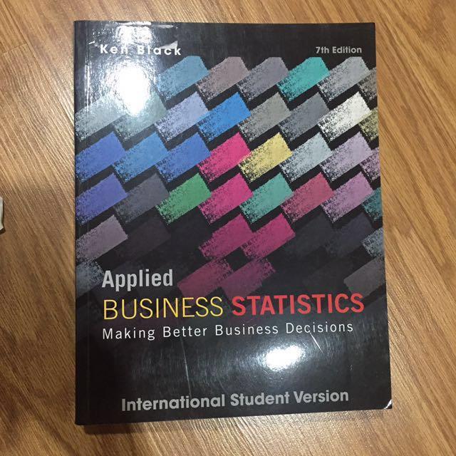 Ken Black Business Statistics 7th (Seventh) Edition