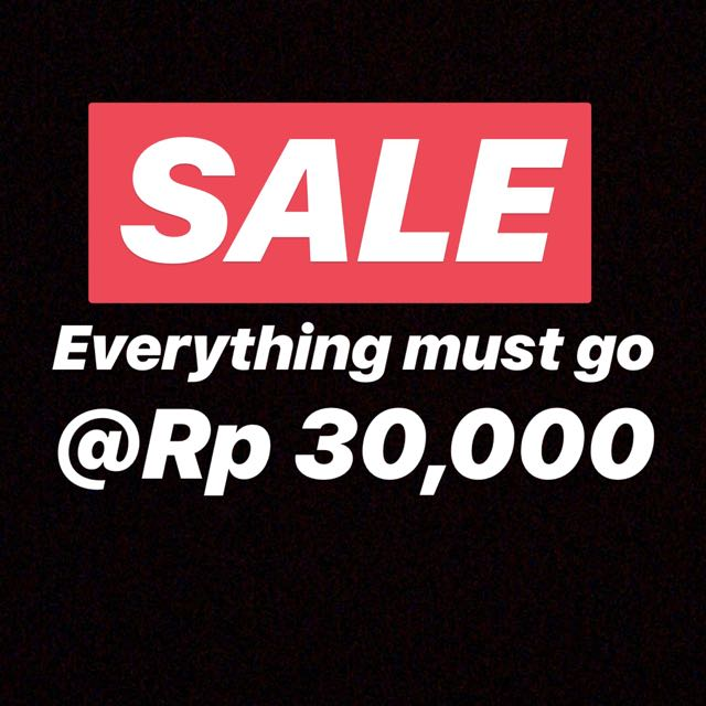SALE EVERYTHING AT 30,000 fix price