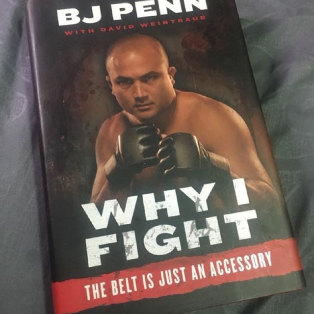 Why I Fight by BJ Penn