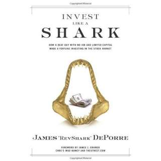 Invest Like a Shark: How a Deaf Guy with No Job and Limited Capital Made a Fortune Investing in the Stock Market (ebook)