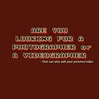 PHOTOGRAPHER // VIDEOGRAPHER // EDITOR