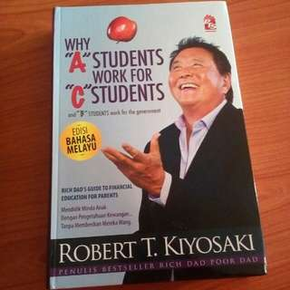 """Why """"A"""" Students Work For """"C"""" Students - Edisi Bahasa Melayu"""