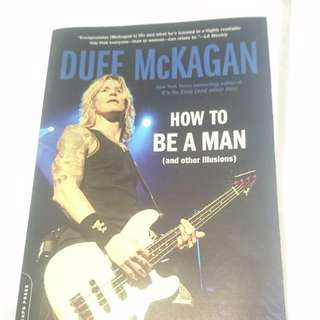 "Duff McKagan ""HOW TO BE A MAN(and other illusions)"