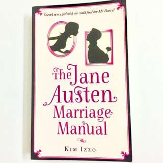 The Jane Austen Marriage Manual by Kim Izzo (romance chick lit book)