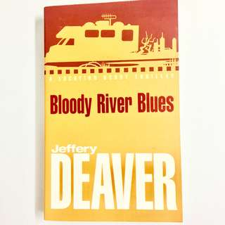 Bloody River Blues by Jeffery Deaver (thriller mystery book)