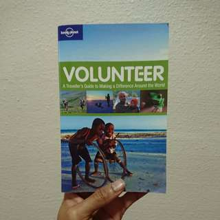 Volunteer - A Traveller's Guide to Making a Difference Around the World