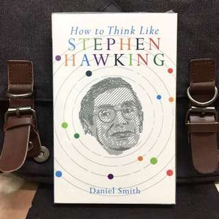 # Highly Recommended《Bran-New + Reveals Key Motivations, Desires And Philosophies That Make Hawking One Of The World's Most Enduring Talents》Daniel Smiith - HOW TO THINK LIKE STEPHEN HAWKING