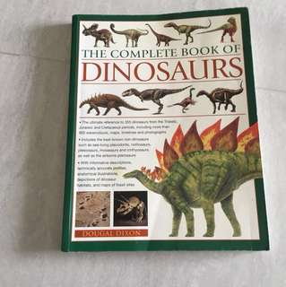 The complete book of dinosaurs (256 pages) pm me for more pictures and information