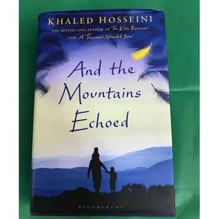 And the Mountains Echoed by Khaled Hosseini (hardback)
