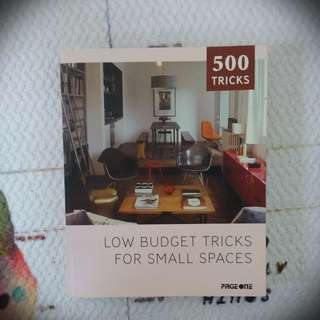 Low Budget Tricks for Small Spaces : 500 tricks book
